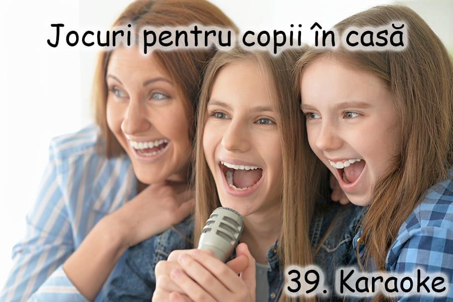 jocuri pentru copii in casa - karaoke