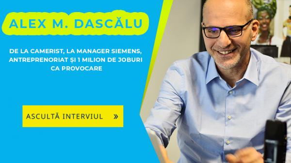Ep. 3 – Alex Dascalu – De la camerist, la manager Siemens, antreprenoriat și 1 milion de joburi ca provocare 1