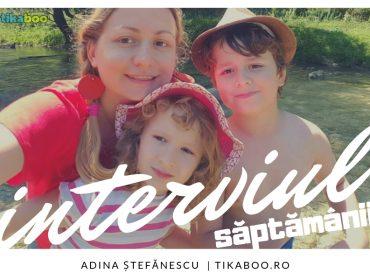 Interviu cu Adina Ștefănescu