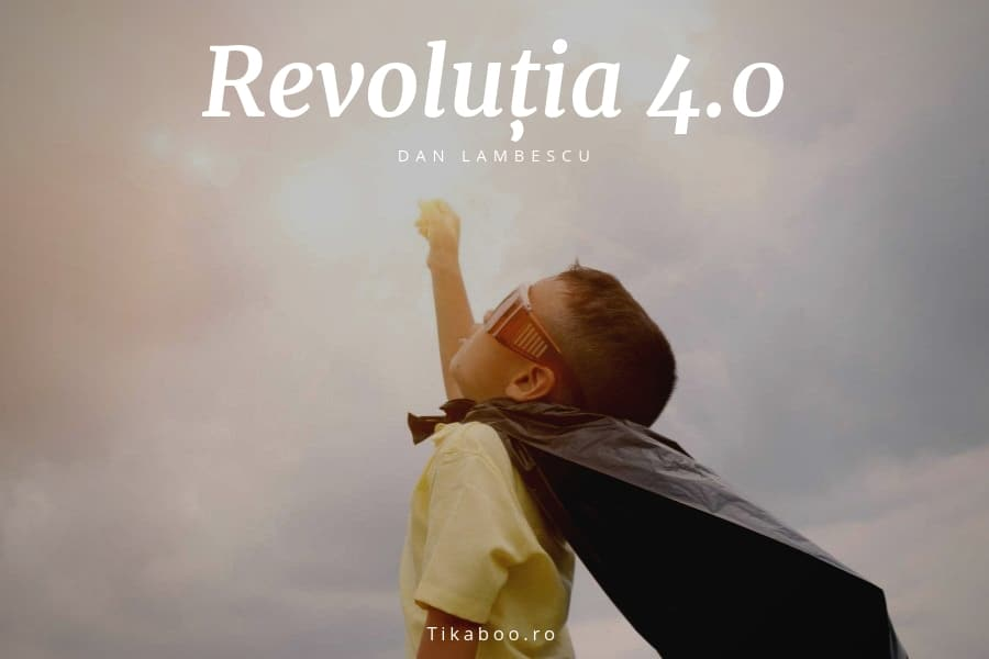 Revoluția 4.0 -  Află ce abilități vor fi la mare căutare în următorii ani 1