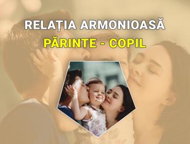3 ingrediente magice pentru a înfrumuseța relația părinte copil 3
