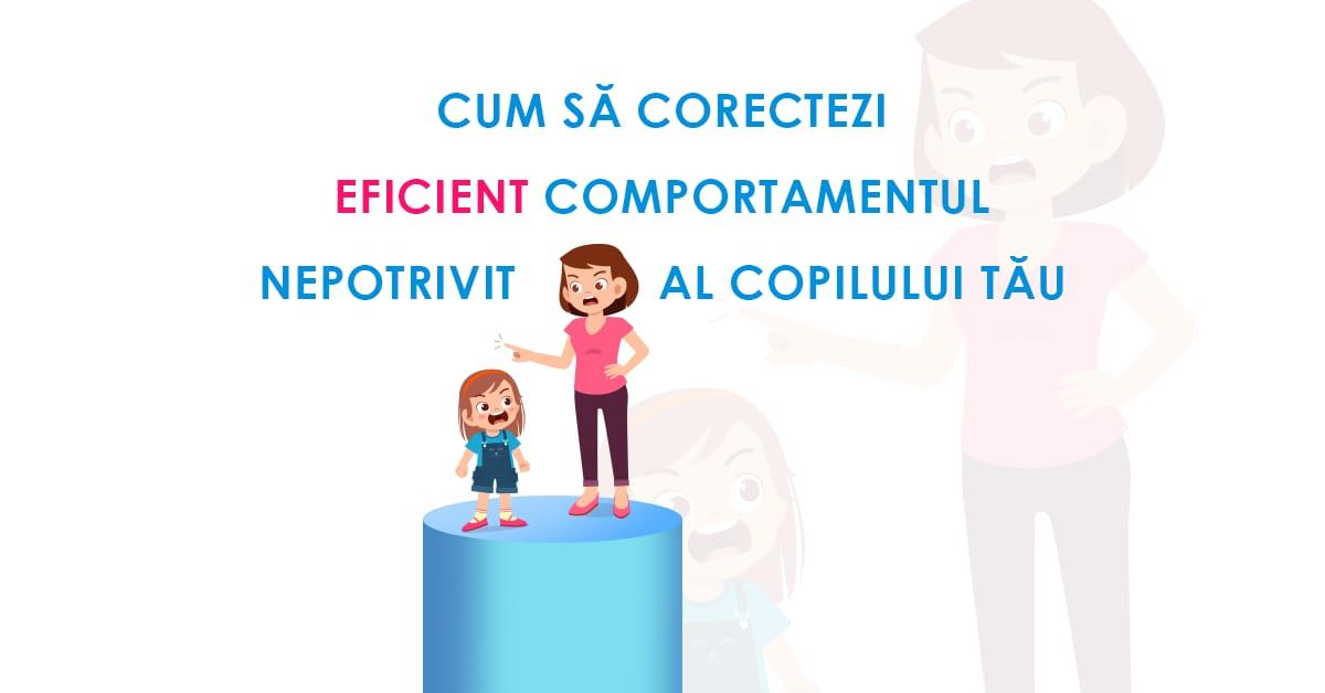 Cum să corectezi eficient comportamentul nepotrivit al copilului tău? 1