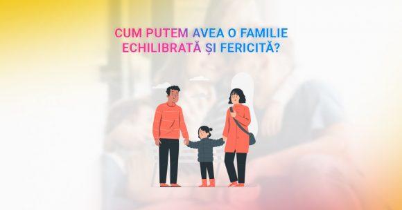 Read more about the article 10 lucruri simple ce vor ajuta familia să fie, să dăinuie