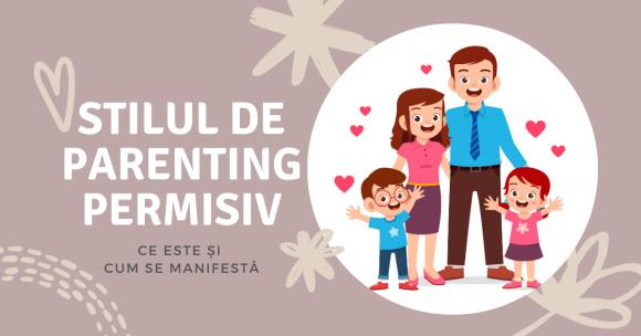 Read more about the article Ce este stilul de parenting permisiv și cum se manifestă