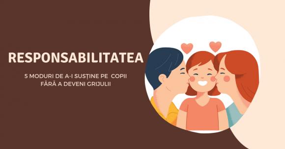 Read more about the article 5 moduri de a-i învăța pe copii responsabilitatea