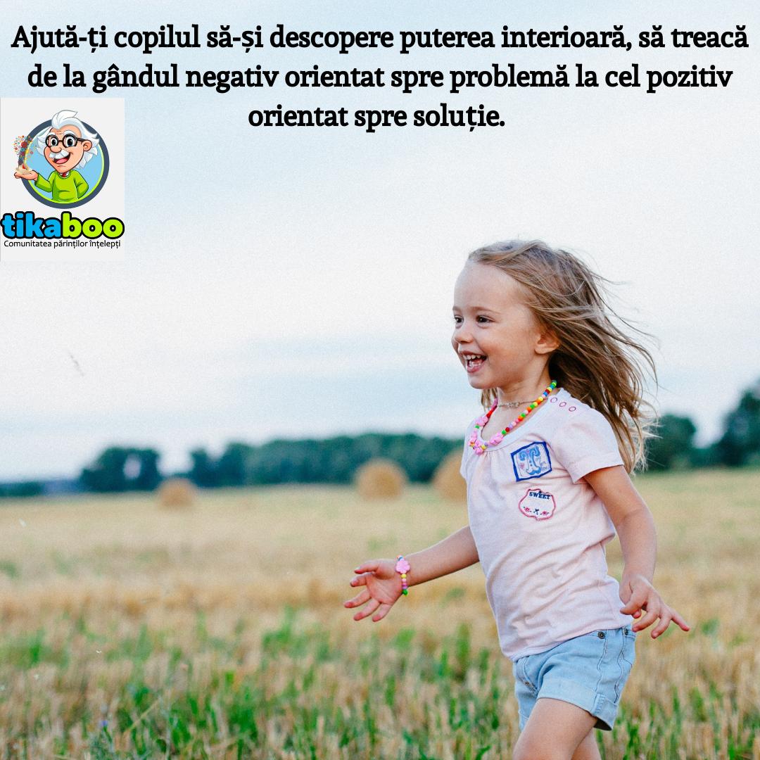 5 beneficii ale dezvoltării gândirii pozitive la copii 1