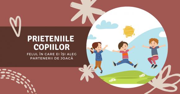 Read more about the article Prieteniile copiilor și felul în care ei își aleg partenerii de joacă