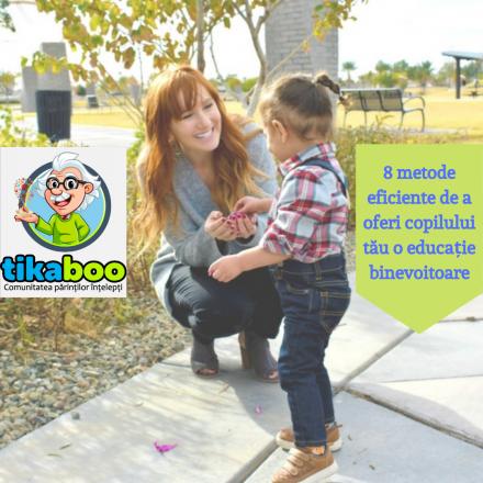 Read more about the article 8 metode eficiente pentru a-i oferi copilului tău o educație binevoitoare