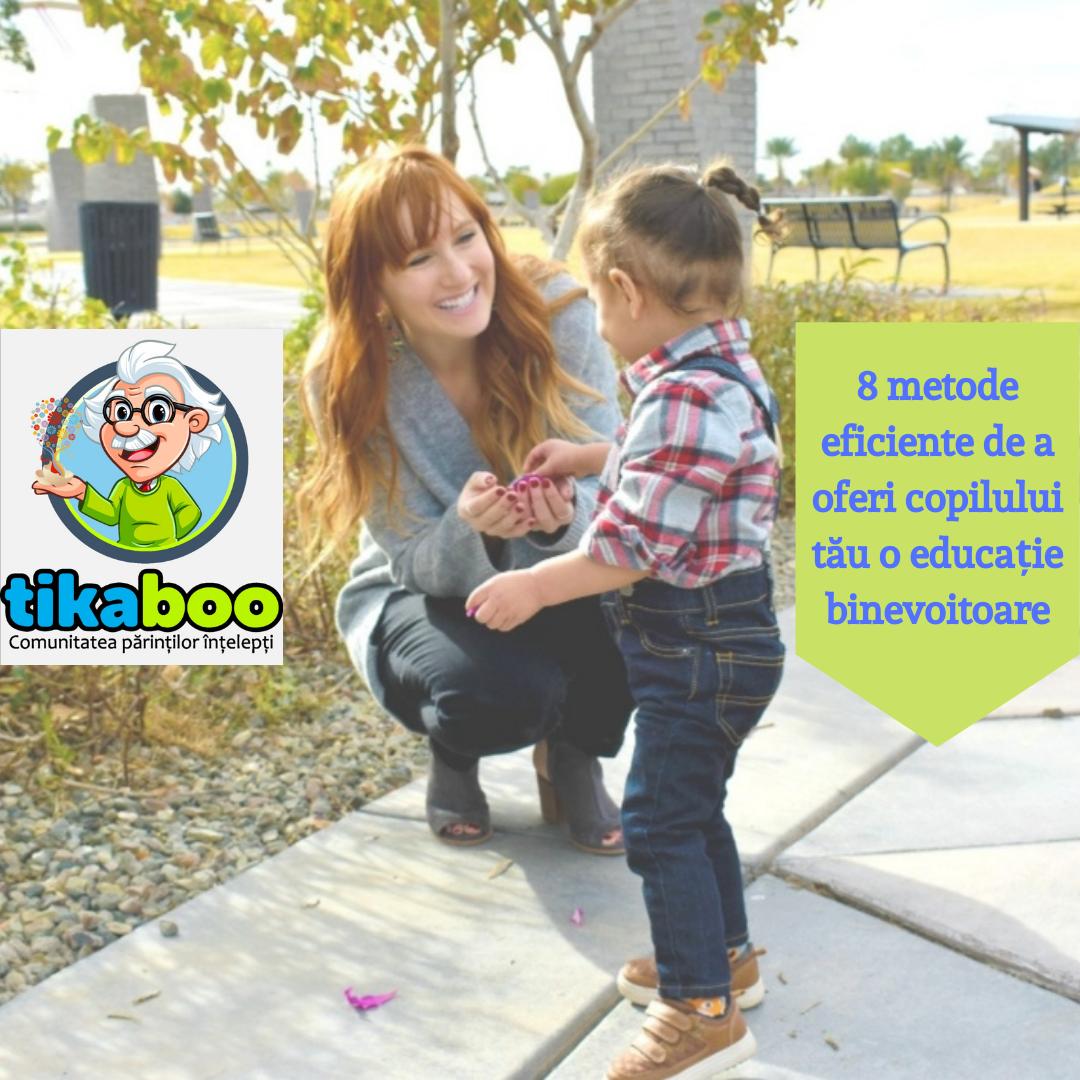 8 metode eficiente pentru a-i oferi copilului tău o educație binevoitoare 1
