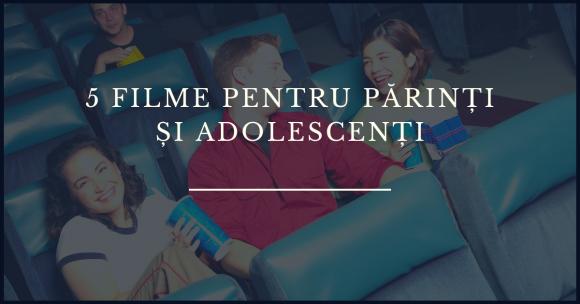 Read more about the article 5 filme la care te poți uita împreună cu adolescentul tău