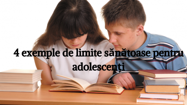 4 limite personale și sănătoase pe care ai putea să le setezi adolescentului tău 4