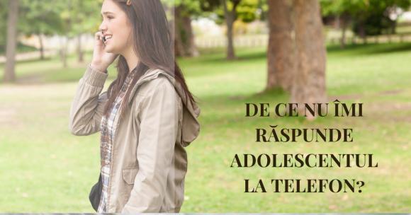 Read more about the article Adolescentul meu nu îmi răspunde la telefon. Ce pot să fac?