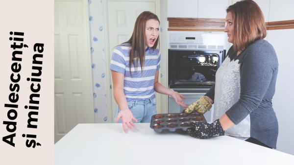 Minciuna la adolescenți: cum îmi ajut adolescentul să nu mai mintă? 2